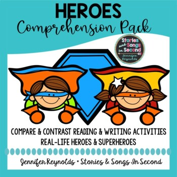 Hero Character Trait Comprehension and Writing Pack