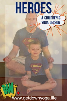 Heroes: Children's Yoga Lesson