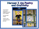 Heroes:  I Am Poetry and Craftivity