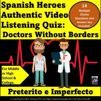 Heroes Interpretive quiz Doctors without Borders- LOTE Spanish