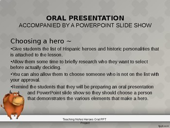 Heroes Oral Presentation with PowerPoint Slide Show