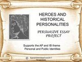 Heroes Persuasive Essay Project