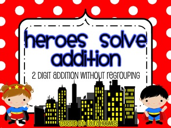 Heroes Solve Addition