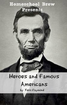 Heroes and Famous Americans (Fourth Grade Social Science Lesson)