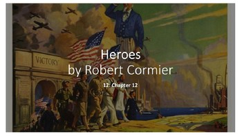 Heroes by Robert Cormier: (12) Chapter 12