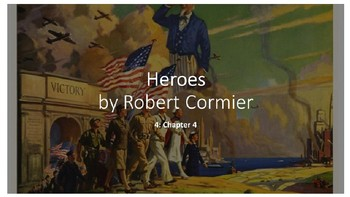 Heroes by Robert Cormier: (4) Chapter 4