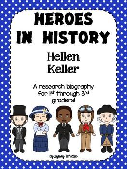 Heroes in History - Helen Keller