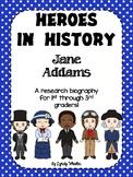 Heroes in History - Jane Addams