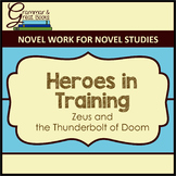 Heroes in Training: CCSS-Aligned Novel Work