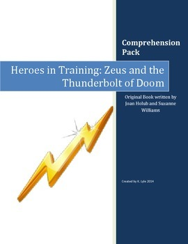 Heroes in Training: Zeus and the Thunderbolt of Doom Comprehension Questions