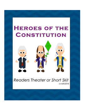 Heroes of The Constitution