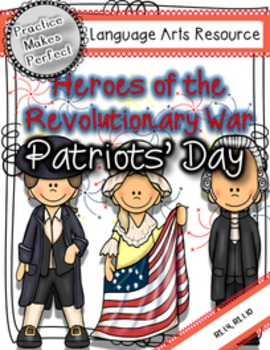 Patriots'  Day Heroes of the Revolutionary War