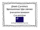 Heroes of the American Revolution in South Carolina Intera