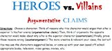 Heroes vs. Villains Argument Claim Counterclaim Counterargument Activity