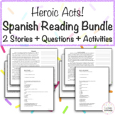 Heroic Acts Spanish Reading Bundle w/ Questions & Activities - Great for IPAs!