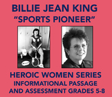 Heroic Women: Billie Jean King (Informational Passage and Assessment)