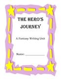 Hero's Journey- Fantasy Writing Unit for Elementary Students