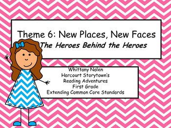 Heroes: Storytown's Reading Adventures: Extending the CCRS