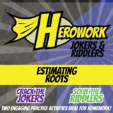 Herowork - Estimating Roots - John Glenn Mystery Pic and Pirate Joke