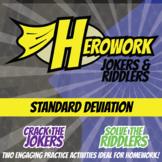 Herowork - Standard Deviation - Rio Mystery Pic and Babylon Joke