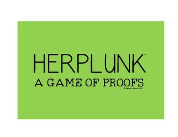 Herplunk™: A Game of Proofs