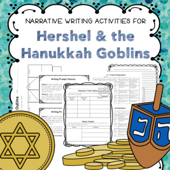 Hershel & the Hanukkah Goblins Narrative Writing