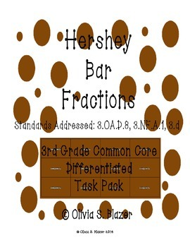 Hershey Bar Differentiated Comparing Fractions Pack- 3rd Grade Common Core