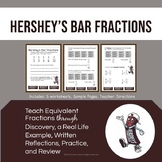 Hershey's Bar Fractions: Unit Fractions & Equivalent Fractions