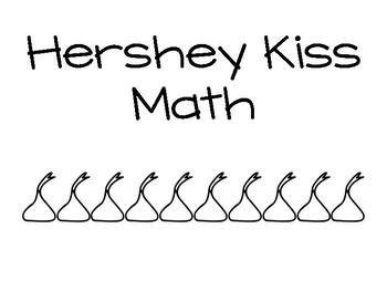 Hershey Kiss Math