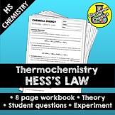 Hess's Law - thermodynamics workbook and lab