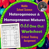 Heterogeneous and Homogeneous Mixtures Odd One Out Worksheet