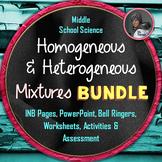Heterogeneous and Homogeneous Mixtures BUNDLE