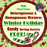 Heterogeneous and Homogeneous Mixtures Winter Holiday Candy Sorting Activity
