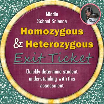 Heterozygous and Homozygous Exit Ticket: A Genetics Assessment
