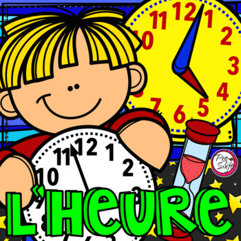 Heure • All About TIME in FRENCH