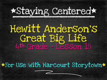 Hewitt Anderson's Great Big Life 4th Grade Harcourt Storyt