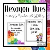 Hexagon Hues Classroom Rule Posters {Editable}