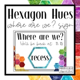 Hexagon Hues Where Are We? Door Sign