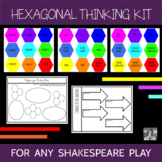 Hexagonal Thinking Kit: Any Shakespeare Play