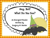 Hey, Bat! What Do You See? ~ An Emergent Reader Halloween Style