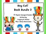 Hey, Cat! Book Bundle 2 ~ A Set of 4 Popular Emergent Read