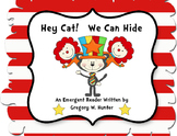 Hey Cat! We Can Hide!  ~  for Read. Across America or Cele