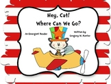 Hey, Cat! Where Can We Go?  An Emergent Reader