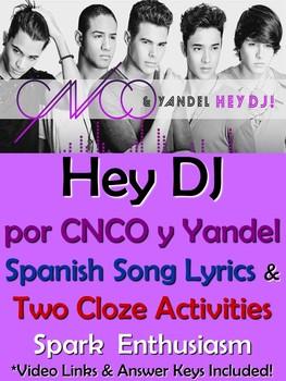 Hey DJ Song Lyrics & Activities in Spanish - CNCO & Yandel - Musica Letra