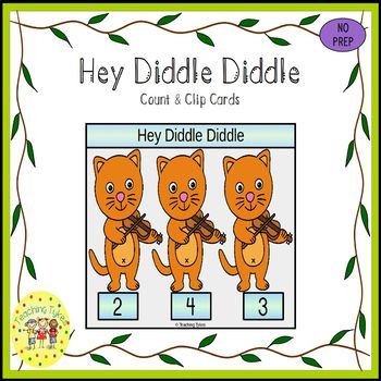 Hey Diddle Diddle Count and Clip Task Cards