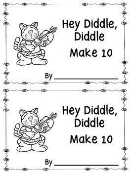 Hey Diddle, Diddle Make 10 Booklet