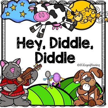 Hey Diddle Diddle {Nursery Rhyme} Activities