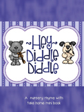 Hey Diddle Diddle Nursery Rhyme - Poster, Book, and Take Home Mini Book