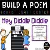 Build a Poem ~ Hey Diddle Diddle ~ Pocket Chart Center