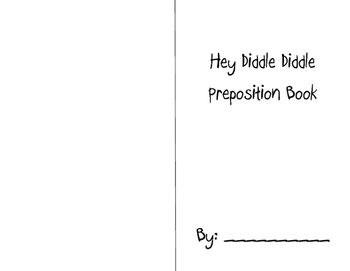 Hey Diddle Diddle Preposition Book